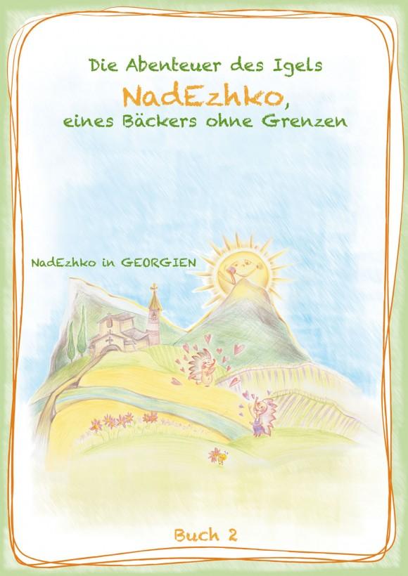 NadEzhko in Georgien, Buch 2