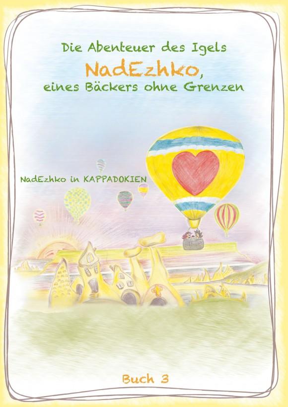 NadEzhko in Kappadokien, Buch 3