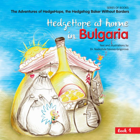 HedgeHope zu Hause in Bulgarien, Buch 1